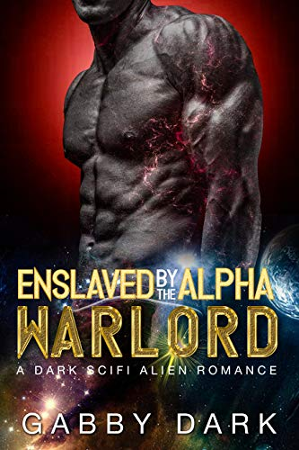 Enslaved by the Alpha Warlord (Zunatorian Warriors Book 2): A Possessive Alien Abduction Romance (English Edition)