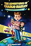 The Adventures of Charlie Marley: Midnight's Moment In Time: A Time Traveling Sports Adventure Book for Kids