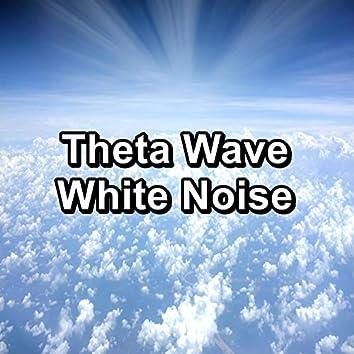 Theta Wave White Noise