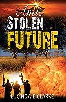 Amie Stolen Future (Amie in Africa)