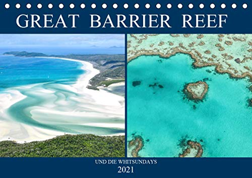 Great Barrier Reef und die Whitsundays (Tischkalender 2021 DIN A5 quer)