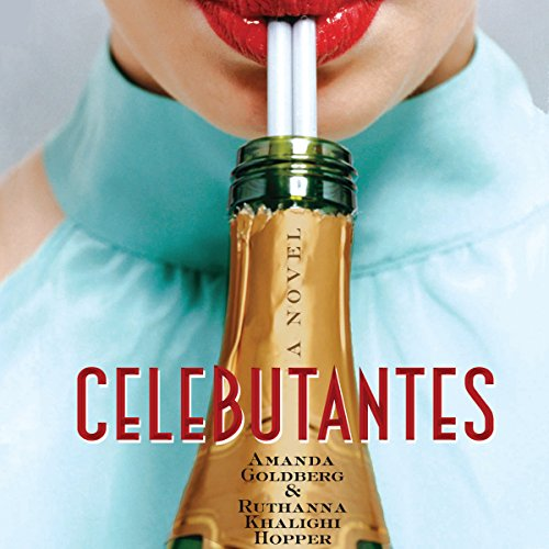 Celebutantes  audiobook cover art