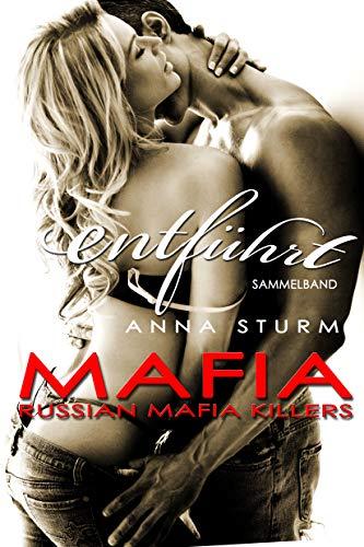 Russian Mafia KILLERS: entführt (Dark Mafia Romance) Sammelband