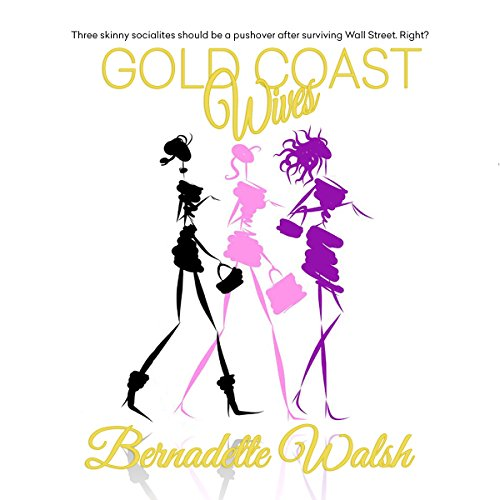 Gold Coast Wives audiobook cover art