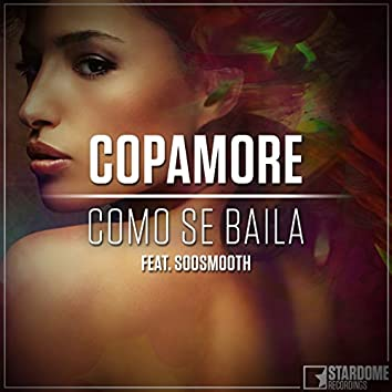 Como Se Baila (feat. Soosmooth)