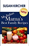 My Italian Mama's Best Family Recipes (English Edition)