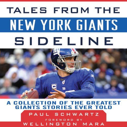 Tales from the New York Giants Sideline Audiobook By Paul Schwartz,                                                                                        Wellington Mara cover art