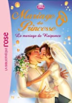 Mariage de Princesse 01 - Le mariage de Raiponce de Walt Disney company