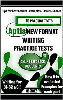 APTIS 2020 WRITING PRACTICE TESTS: - 10 PRACTICE TESTS - Tips for best results - Examples - Emails - Scores (APTIS General - Practice Tests) (English Edition) PDF EPUB Gratis descargar completo