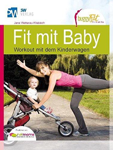 Fit mit Baby - Workout mit dem Kinderwagen (Rückbildungsgymnastik mit Baby) --- empfohlen von NetMoms