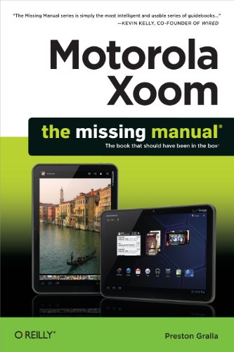 Motorola Xoom: The Missing Manual (English Edition)