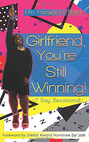 Girlfriend, You're Still Winning! (The Girlfriend Series, Band 2)
