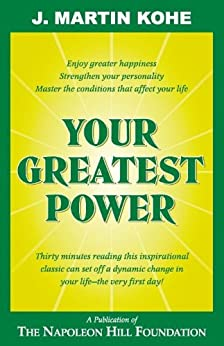 Your Greatest Power by [J. Martin Kohe]