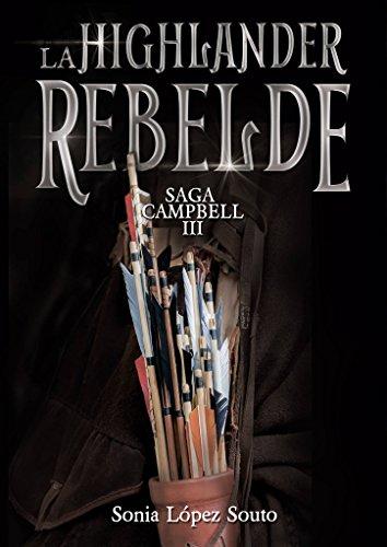 La highlander rebelde (Saga Campbell nº 3)