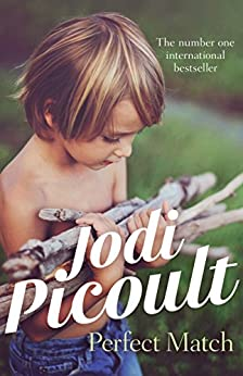 Perfect Match by [Jodi Picoult]