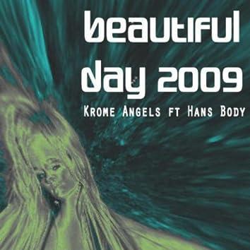 Beautiful Day 2009