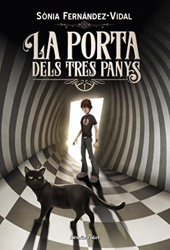 La porta dels tres panys (L' illa del temps) (Catalan Edition)