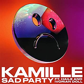 Sad Party (feat. Haile & Ivorian Doll)
