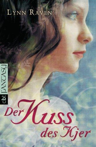 Der Kuss des Kjer: Unwiderstehlich romantische Dark Fantasy