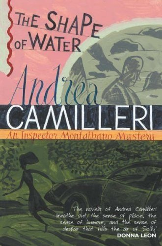 The Shape of Water (Inspector Montalbano mysteries, Band 1)
