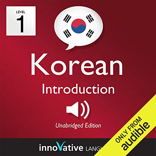 Couverture de Learn Korean with Innovative Language's Proven Language System - Level 1: Introduction to Korean