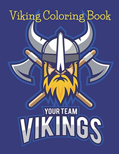 Viking Coloring Book: History Boat Sword Axe Club Knife World For Adults