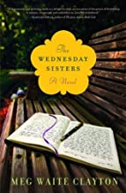 The Wednesday Sisters: A Novel (Wednesday Series Book 1)