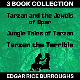 Tarzan and the Jewels of Opar, Jungle Tales of Tarzan, Tarzan the Terrible (Annotated)                   By:                                                                                                                                 Edgar Rice Burroughs                               Narrated by:                                                                                                                                 Ralph Snelson,                                                                                        Don Jenkins                      Length: 23 hrs and 11 mins     5 ratings     Overall 4.4