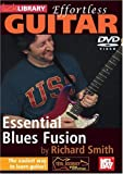 Effortless Guitar - Blues Fusion [DVD]