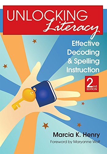 Compare Textbook Prices for Unlocking Literacy: Effective Decoding and Spelling Instruction, Second Edition Second Edition, New edition Edition ISBN 9781598570748 by Henry Ph.D., Marcia K.,Wolf, Maryanne