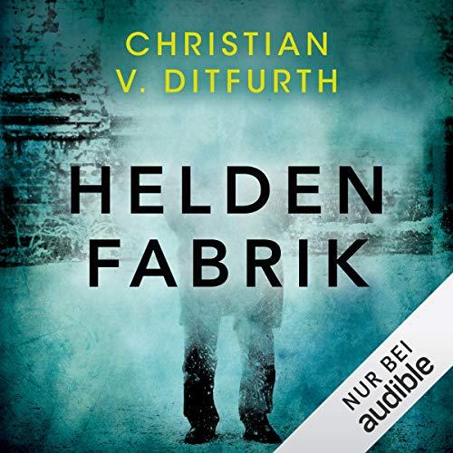 Heldenfabrik audiobook cover art
