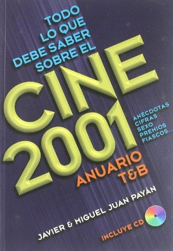 Todo lo que debe saber sobre el cine 2001