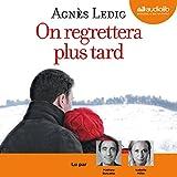 On regrettera plus tard - Éric et Anna-Nina 1 - Format Téléchargement Audio - 19,40 €