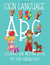 ABC Sign Language: Coloring Book For Left-Handed Kids 2-6 | ASL Fingerspelling | Cursive Hand Writing Practice Pages