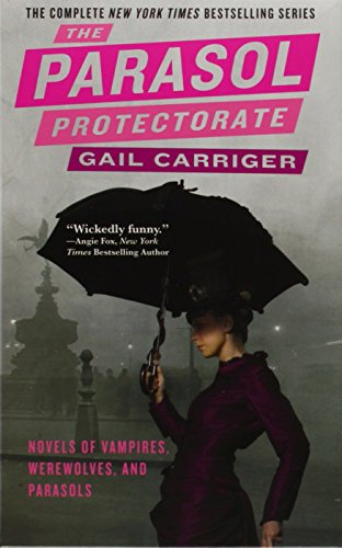Carriger, G: Parasol Protectorate/5 Bde. (The Parasol Protectorate)