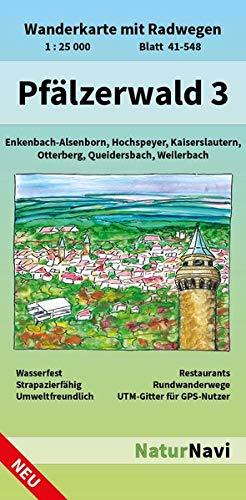 Pfälzerwald 3: Wanderkarte mit Radwegen, Blatt 41-548, 1 : 25 000, Enkenbach-Alsenborn, Hochspeyer, Kaiserslautern, Otterberg, Queidersbach, Weilerbach (NaturNavi Wanderkarte mit Radwegen 1:25 000)