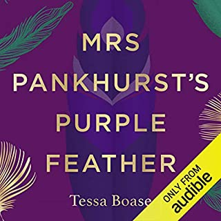 Mrs Pankhurst's Purple Feather     Fashion, Fury and Feminism - Women's Fight for Change              Autor:                                                                                                                                 Tessa Boase                               Sprecher:                                                                                                                                 Tessa Boase                      Spieldauer: 12 Std. und 46 Min.     Noch nicht bewertet     Gesamt 0,0