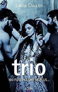 Trio par Linda Dalles