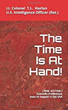 The Time Is At Hand: NEW  EDITION (Updated 2019)