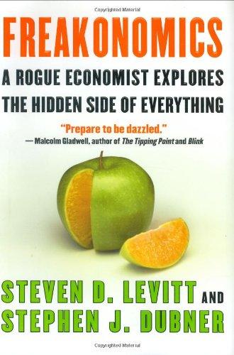 freakonomics-a-rogue-economist-explores-the-hidden-side-of-everything