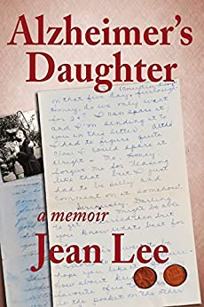 Alzheimer's Daughter by [Jean Lee]