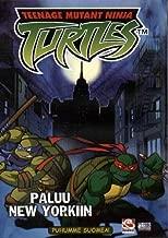 Teenage Mutant Ninja Turtles - Paluu New Yorkiin (Return to New York) (Volume 7) Finnish Language Version