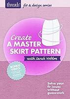 Create a Master Skirt Pattern [DVD]