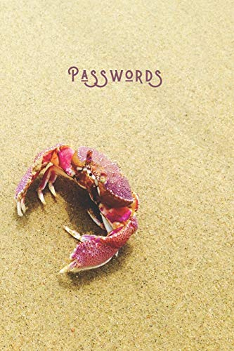 Passwords: Simple Password & Account Notebook | 300 Login Detail Entries for Elderly & Those Who Can't Remember | Internet Pass Logbook | Red Beach Crab - Sealife Series