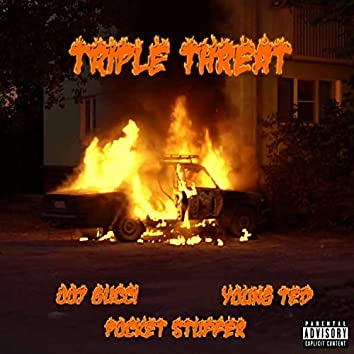 Tripple Threat (feat. 007 & Pocket Stuffer)