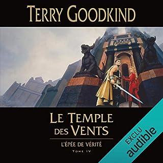 Le Temple des vents     L'épée de vérité 4              De :                                                                                                                                 Terry Goodkind                               Lu par :                                                                                                                                 Vincent de Boüard                      Durée : 28 h et 8 min     25 notations     Global 4,4
