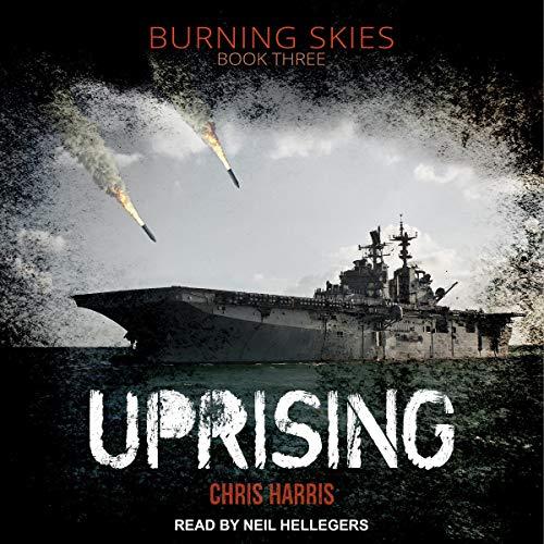 Uprising: Burning Skies Series, Book 3