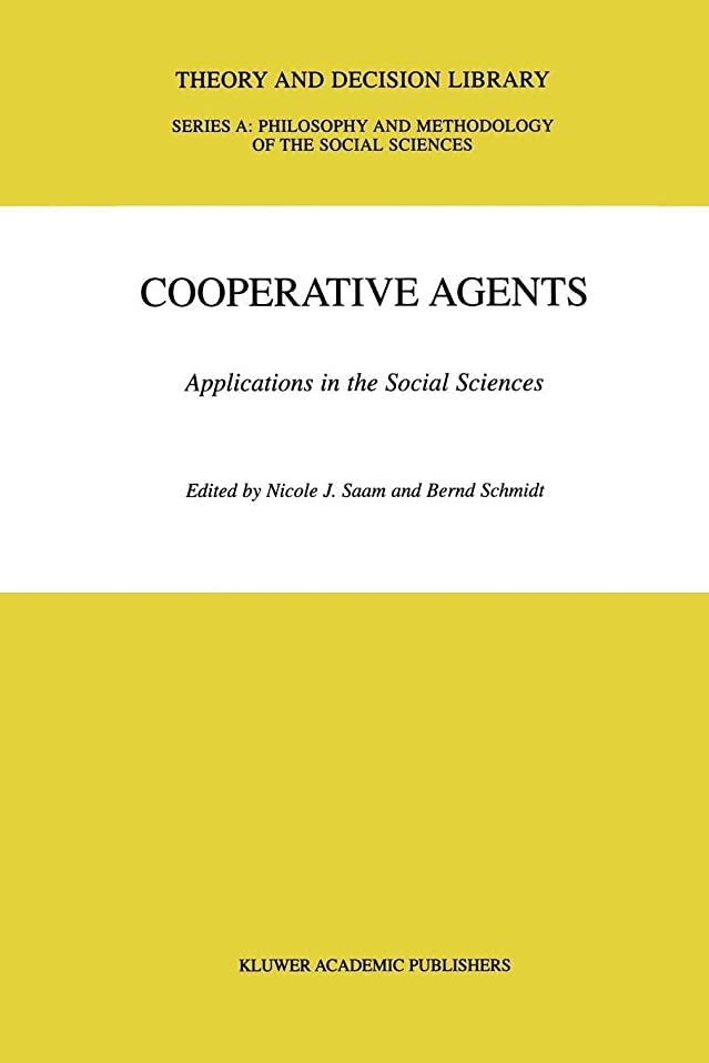 スペアサーバント単語Cooperative Agents: Applications in the Social Sciences (Theory and Decision Library A:)