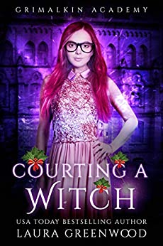 Courting A WItch Grimalkin Academy Catacombs Laura Greenwood