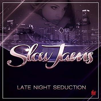Late Night Seduction